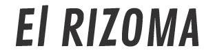 El RIZOMA.NET